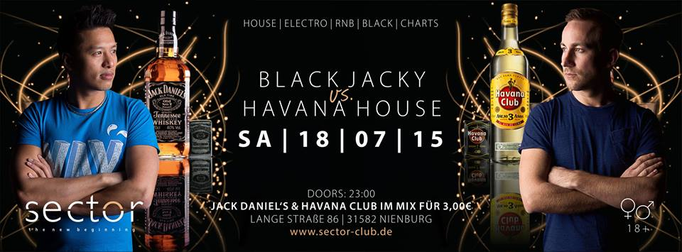 BLACK JACKY vs. HAVANA HOUSE