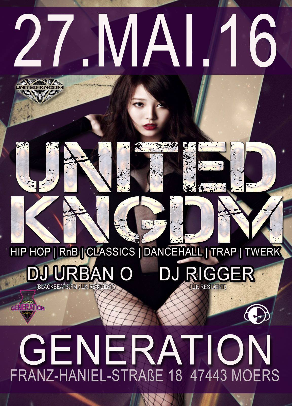 United KNGDM I Generation Moers I 27.05 I Location ALPHA I 18+