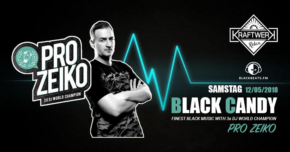 Black Candy w. Pro Zeiko / Finest Black Music / Blackbeats.fm