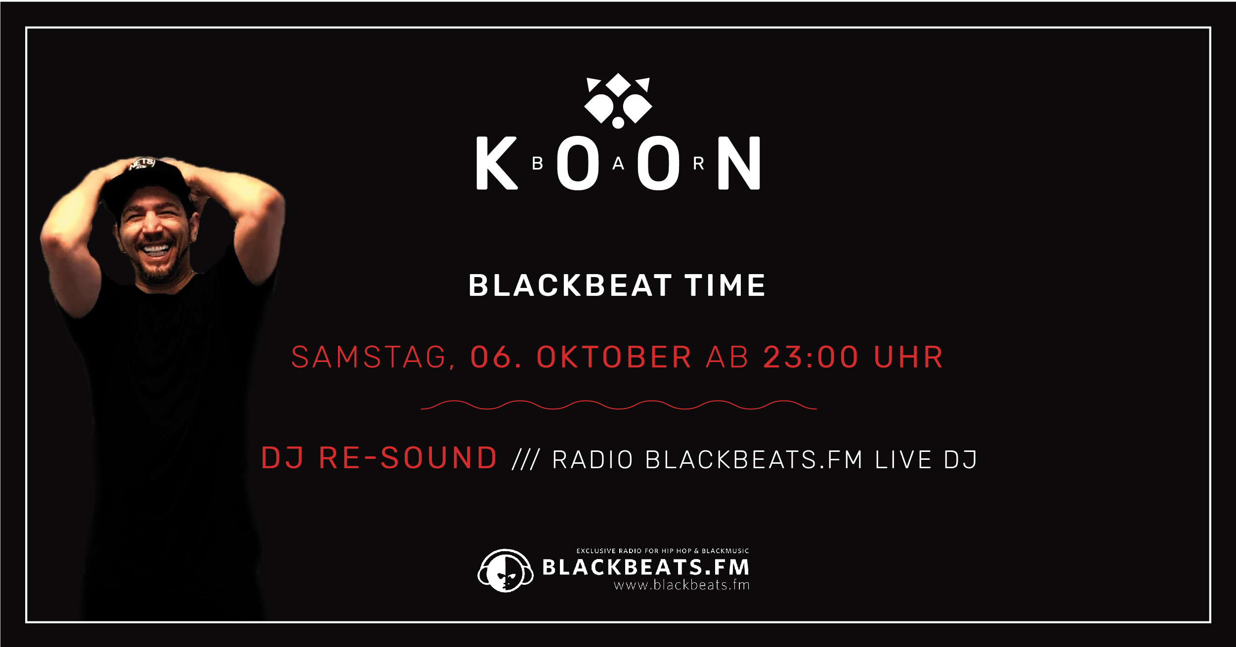 BlackBeat Time mit DJ re-sound @KOON