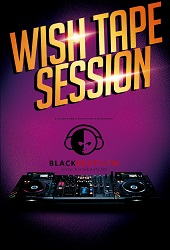 Wish Tape Session