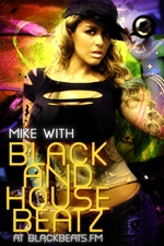 Mike BLACK AND HOUSE ..